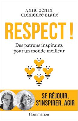 Respect, des patrons inspirants pour un monde meilleur