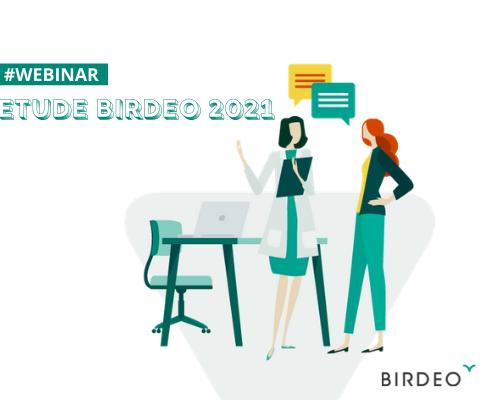 Webinar Etude Birdeo 2021 : Tendances et évolutions métiers