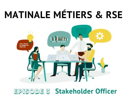 Stakeholder Officer : des compétences clés pour des relations constructives avec ses parties prenantes