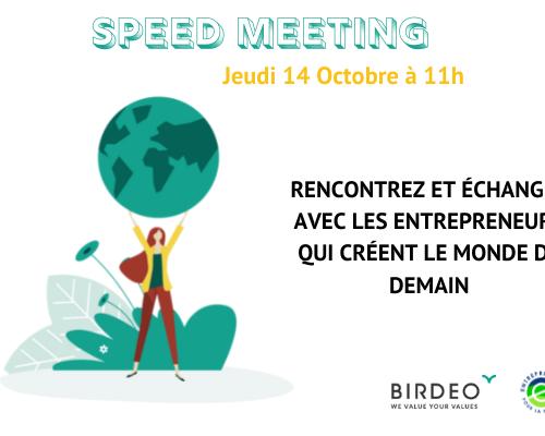 Speed Meeting Entrepreneurs Pour la Planète